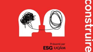 Lancement de (Dé)construire, le balado de l'ESG UQAM