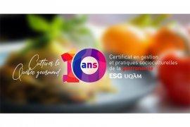 10e anniversaire du Certficat en gestion pratiques socioculturelles de la gastronomie