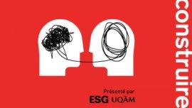 (Dé)construire | le balado de l'ESG UQAM